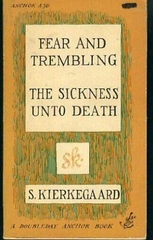 Fear and Trembling the Sickness Unto Death