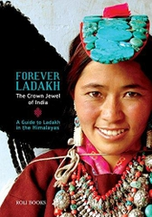 Forever Ladakh the Crown Jewel of India