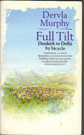 Full Tilt Dunkirk to Delhi by Bicycle