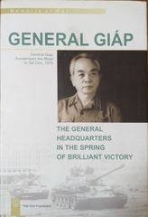General Giap The General Headquarters In The Spring Of Brilliant Victory
