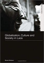 Globalization Culture And Society In Laos