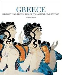 Greece History and Treasures of an Ancient Civilization