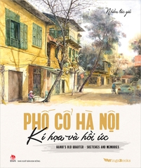 Hanoi's Old Quarter Sketches and Memories