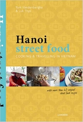 Hanoi Street Food Cooking and Travelling in Vietnam