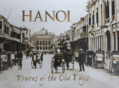 Hanoi Traces of the Old Day