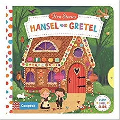 First Stories Hansel and Gretel