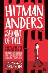 Hitman Anders and the Eaning of It All