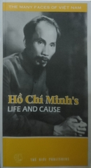 Ho Chi Minh's Life and Cause