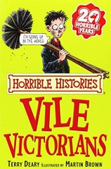 Horrible Histories Vile Victorians