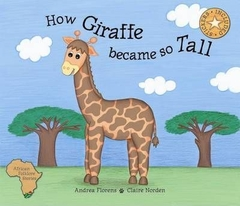 How Giraffe Became So Tall