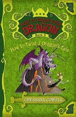 How to Train Your Dragon Book 5 How to Twist a Dragons Tale