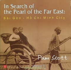 In Search of the Pearl of the Far East