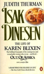 Isak Dinesen the Life of Karen Blixen