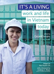 It's A Living Work and Life in Vietnam Today