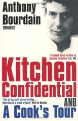Kitchen Confidential and A Cook's Tour