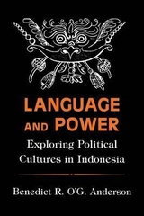 Language and Power Exploring Political Cultures in Indonesia