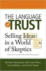 Language of Trust Swelling Ideas in a World of Skeptics