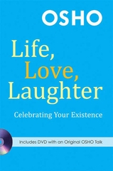 Life Love Laughter Celebrating Your Existence