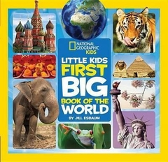 National Geographic Kids Little Kid First Big Book of the World