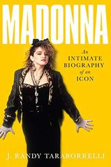 Madonna an Intimate Biography of an Icon