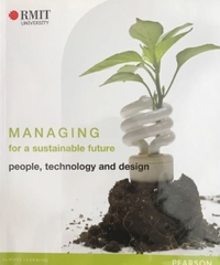 Managing For A Sustainable Future People Technology And Design
