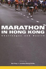 Marathon In Hong Kong Challenges And Health