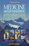 Medicine For Mountaineering & Other Wilderness Activities