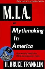 M I A or Mythmaking in America