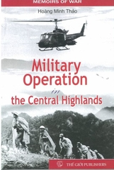 Military Operation In The Central Highlands by Hoang Minh Thao - Bookworm Hanoi