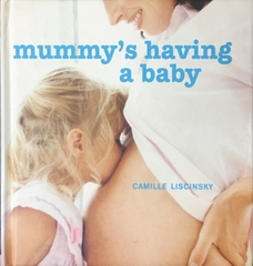 Mummy's Having A Baby