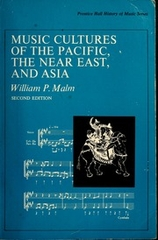Music Cultures of the Pacific the Near East and Asia
