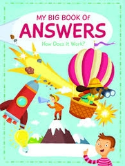 My Big Book of Answers How Does It Work