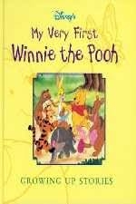 My Very First Winnie the Pooh Growing Up Stories