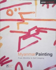 Myanmar Painting From Worship To Self Imaging