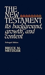 The New Testament Its Background Growth And Content