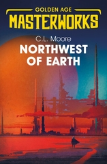 Golden Age Masterworks Northwest of Earth