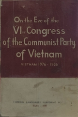 On the Eve of the VIth Congress of the Communist Party of Vietnam