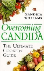 Overcoming Candida the Ultimate Cookery Guide