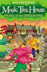 Magic Tree House Palace of the Dragon King
