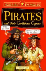Pirates and Their Carabbean Capers (Horribly Famous)