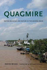 Quagmire Nation Building and Nature in the Mekong Delta