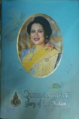Queen Sirikit Glory Of The Nation