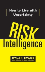Risk Intelligence How to Live With Uncertainty