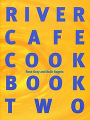 River Café Cook Book Two