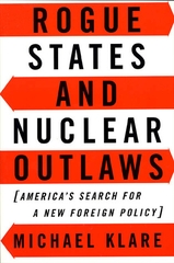 Rogue State and Nuclear Outlaws