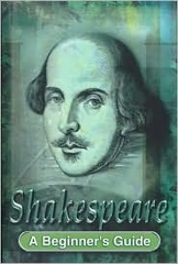 Shakespeare a Beginner's Guide