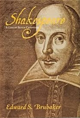 Shakespeare A Life in Seven Chapters