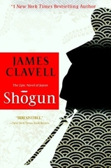 Shogun the Epic Novel of Japan