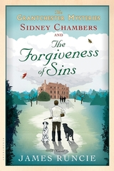 The Grantchester Mysteries Sidney Chambers and the Forgiveness of Sins