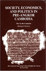 Society Economics and Politics in Pre Angkor Cambodia